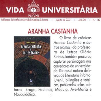 VIDA UNIVERSITÁRIA - ARANHA CASTANHA